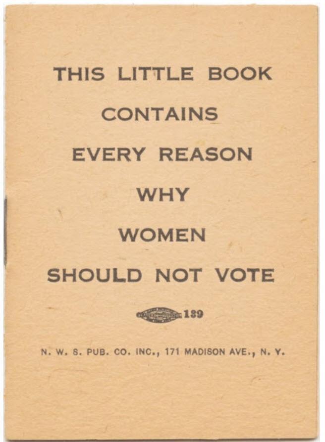 به این دلایل زنان نباید رای بدهند، کتابی که سال 1917 منتشر شد